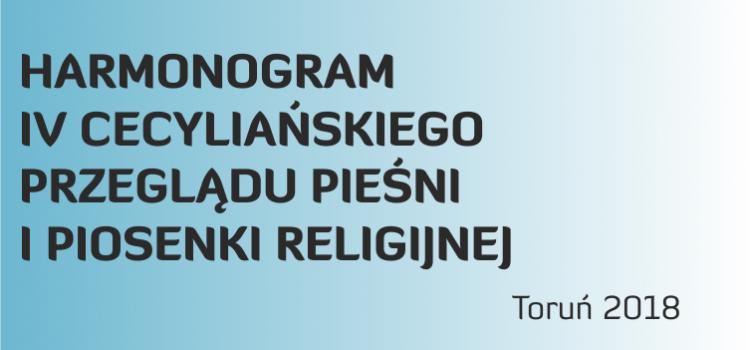 HARMONOGRAM IV CECYLIAŃSKIEGO PRZEGLĄDU PIEŚNI I PIOSENKI RELIGIJNEJ